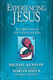 Experiencing Jesus: Ten Meditations for a Changed Life
