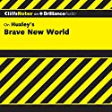 Brave New World: CliffsNotes Audiobook by Charles Higgins, Ph.D., Regina Higgins, Ph.D. Narrated by Tim Wheeler