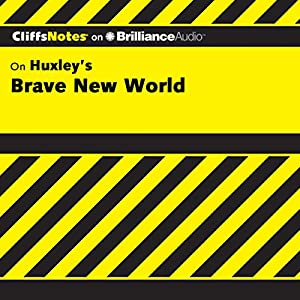 Brave New World: CliffsNotes Audiobook