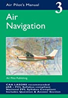 Air Navigation (Air Pilot's Manual)