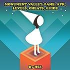 Monument Valley Game: APK, Levels, Cheats, Guide Hörbuch von  HSE Gesprochen von: Robert A K Gonyo