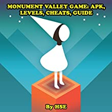 Monument Valley Game: APK, Levels, Cheats, Guide Audiobook by  HSE Narrated by Robert A K Gonyo