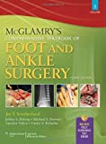 McGlamrys Comprehensive Textbook of Foot and Ankle Surgery, Fourth Edition, 2-Volume Set
