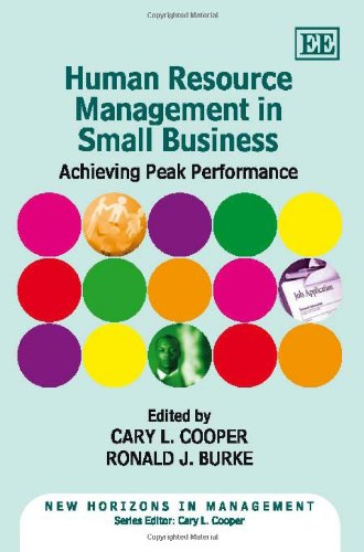 Human Resource Management in Small Business: Achieving Peak Performance (New Horizons in Management series)