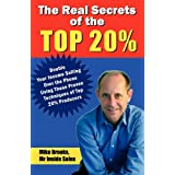 The Real Secrets of the Top 20%: How to Double Your Income Selling Over the Phone ~ Mike Brooks