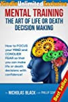 Mental Training - The Art of Life or...