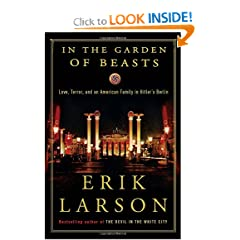 In the Garden of Beasts - Erik Larson
