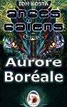 Anges Ga�ens des Origines T1 : Aurore...