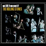 The Rolling Stones Got Live If You Want It!