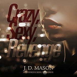 Crazy, Sexy, Revenge Audiobook