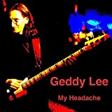 My Headache (The Solo Interview) by Geddy Lee