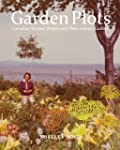 Garden Plots: Canadian Women Writers...