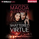 Shattered Virtue: The Shattered Series, Book 1 | Magda Alexander