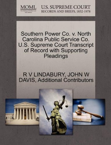Southern Power Co. v. North Carolina Public Service Co. U.S. Supreme Court Transcript of Record with Supporting Pleadings