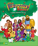 The Beginners Bible: Timeless Bible Stories (Beginner's Bible)