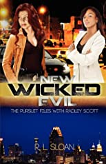 New Wicked Evil: The Pursuit Files with Radley Scott