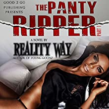 The Panty Ripper Audiobook by  Reality Way Narrated by Cary Hite