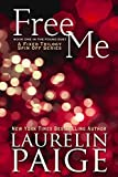 Free Me: A Fixed Trilogy Series Spinoff (The Found Duet Book 1)