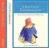 A Bear Called Paddington: Complete & Unabridged