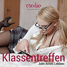 Klassentreffen Hörbuch von Julie Annes Leblanc Gesprochen von: Jean Pierre Le Mason