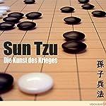 Die Kunst des Krieges. Der Klassiker der Konfliktstrategie | Sun Tzu