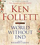 img - for World Without End by Follett, Ken 3rd (third) Edition (2007) book / textbook / text book