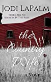 The Country Wife: a novel
