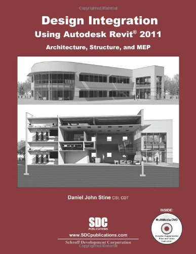 Design Integration Using Autodesk Revit 2011...