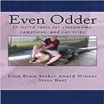 Even Odder: More Stories to Chill the Heart | Steve Burt