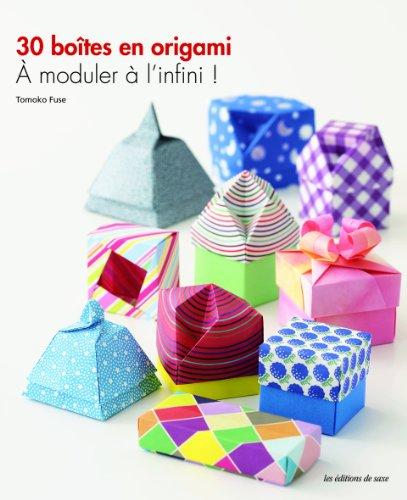 30 boîtes en origami : à moduler à l'infini !