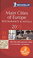 Michelin Red Guide Main Cities of Europe 2015: Restaurants & Hotels