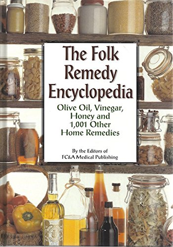 The Folk Remedy Encyclopedia: Olive Oil, Vinegar, Honey and 1,001 Other Home Remedies, Frank W. Cawood and Associates