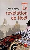 """Afficher """"La révélation de Noël"""""""