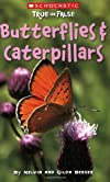 Butterflies And Caterpillars (Scholastic True Or False)