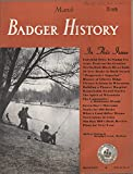 img - for Badger History (Badger History for Boys and Girls), Vol. 6, No. 7 (March 1953) book / textbook / text book