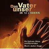 """Das Vaterunser in 12 Liedernvon """"Vocals"""""""