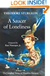 A Saucer of Loneliness: Volume VII: T...