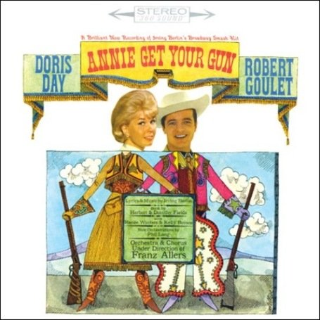 Doris Day - Annie Get Your Gun - Studio Cast album - Zortam Music