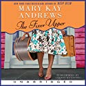 The Fixer Upper (       UNABRIDGED) by Mary Kay Andrews Narrated by Isabel Keating