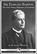 Sir Edmund Barton Australia39s First Prime Minister 15-Minute Books Book 621
