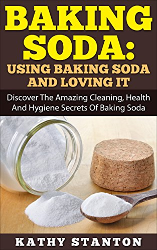 Baking soda using baking soda and loving it discover the ama - Unknown uses of baking soda ...