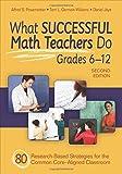 What Successful Math Teachers Do, Grades 6-12