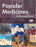 img - for Popular Medicines: An Illustrated History book / textbook / text book