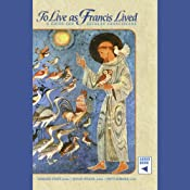 To Live as Francis Lived: A Guide for Secular Franciscans | [Leonard Foley, Jovian Weigel, Patti Normile]