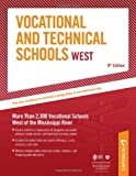 Vocational  &  Technical Schools West: More Than 2,300 Vocational Schools West of the Mississippi River (Peterson