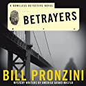 Betrayers: A Nameless Detective Novel (       UNABRIDGED) by Bill Pronzini Narrated by Nick Sullivan