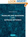 Modeling and Reasoning with Bayesian...
