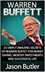 Warren Buffett: 23 Simply Amazing Sec...