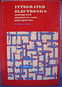 Integrated Electronics: Analog and Digital Circuits and Systems (McGraw-Hill electrical and electronic engineering series) by Mcgraw-Hill (Tx)
