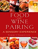 img - for Food and Wine Pairing: A Sensory Experience book / textbook / text book